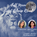 Ready to SHINE? Join us for Full Moon Sweet Release Ritual!